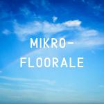 Mikrofloora taastamiseks